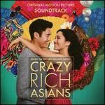 Crazy Rich Asians [Original Motion Picture Soundtrack]