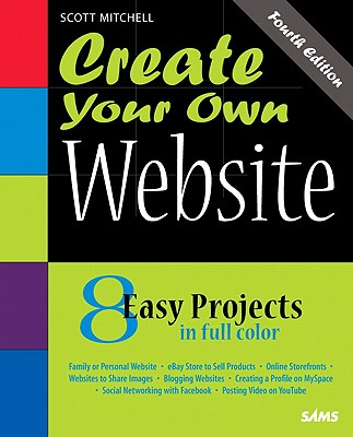 Create Your Own Website - Mitchell, Scott