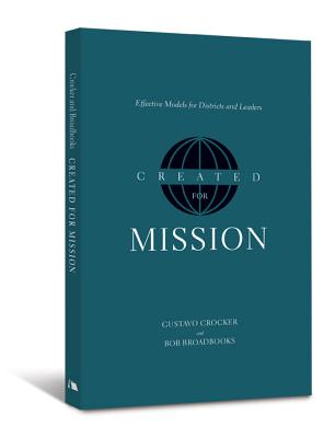 Created for Mission: Effective Models for Districts and Leaders - Crocker, Gustavo