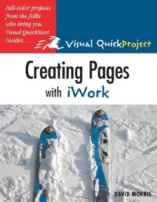 Creating Pages with iWork - Morris, David