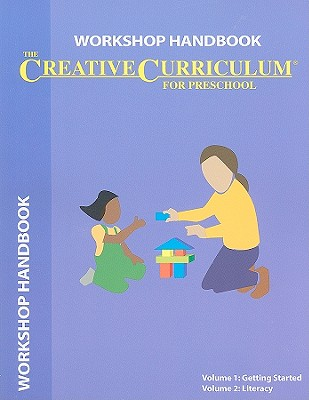Creative Curriculum for Preschool Workshop Handbook - Teaching Strategies (Creator)