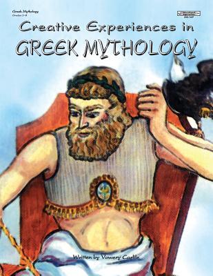 Creative Experiences in Greek Mythology - Carlile