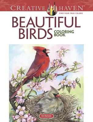Creative Haven Beautiful Birds Coloring Book - Barlowe, Dot