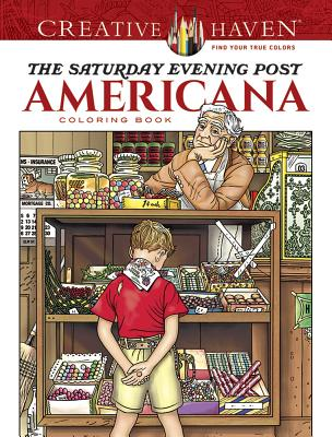 Creative Haven the Saturday Evening Post Americana Coloring Book - Noble, Marty