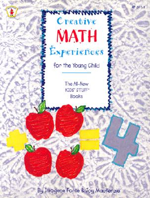 Creative Math Experiences for the Young Child - Forte, Imogene, and MacKenzie, Joy