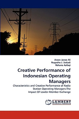 Creative Performance of Indonesian Operating Managers - Ali, Anees Janee