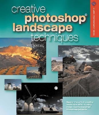 Creative Photoshop Landscape Techniques - Meehan, Les