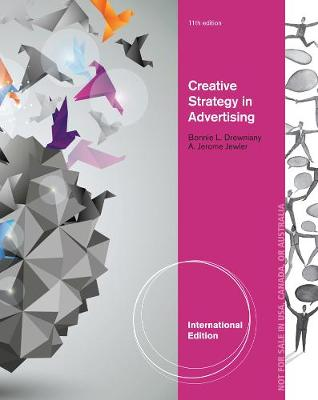 Creative Strategy in Advertising - Jewler, A. Jerome, and Drewniany, Bonnie