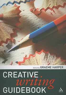 Creative Writing Guidebook - Harper, Graeme (Editor)