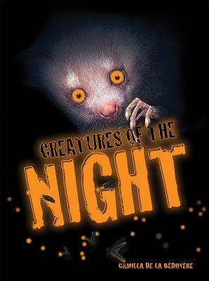 Creatures of the Night - de La Bedoyere, Camilla