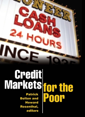 Credit Markets for the Poor - Bolton, Patrick (Editor)