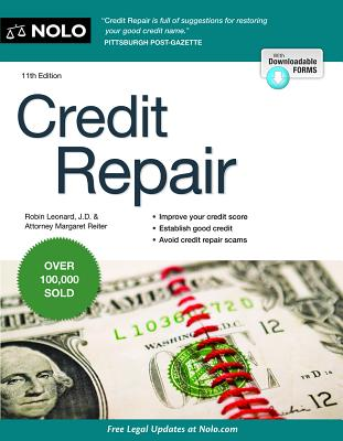 Credit Repair - Leonard, Robin, J.D., and Reiter, Margaret, Attorney
