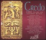 Credo: 1000 Years of Sacred Music