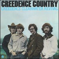 Creedence Country [Bonus Tracks] - Creedence Clearwater Revival