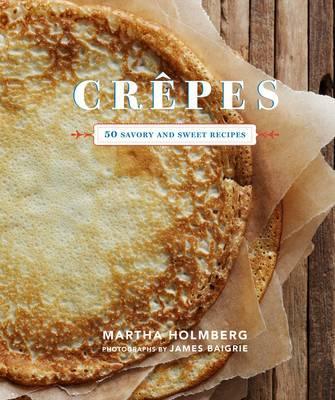 Crepes - Holmberg, Martha