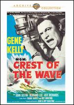 Crest of the Wave - Edward H. Griffith; John Boulting; Roy Boulting