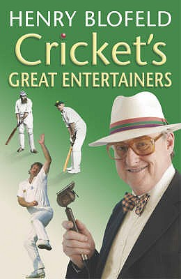 Cricket's Great Entertainers - Blofeld, Henry