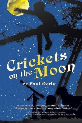 Crickets on the Moon - Dorin, Paul