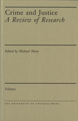 Crime and Justice, Volume 2: An Annual Review of Research - Morris, Norval (Editor)