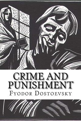 Crime and Punishment - Dostoevsky, Fyodor M, and Montoto, Natalie (Editor)