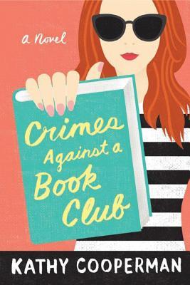 Crimes Against a Book Club - Cooperman, Kathy