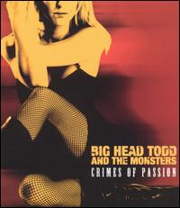 Crimes of Passion - Big Head Todd & the Monsters