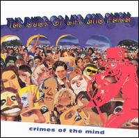 Crimes of the Mind - The Dude of Life and Phish