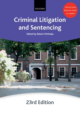 Criminal Litigation and Sentencing - McPeake, Robert (Editor)