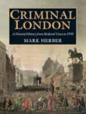 Criminal London - Herber, Mark