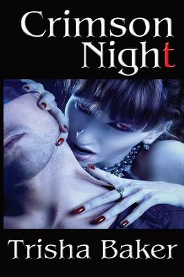 Crimson Night - Baker, Trisha