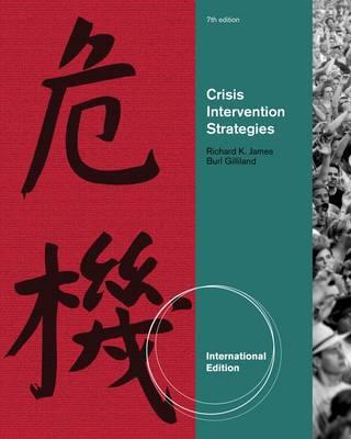 Crisis Intervention Strategies - Gilliland, Burl E., and James, Richard K.