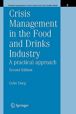 Crisis Management in the Food and Drinks Industry: A Practical Approach - Doeg, Colin
