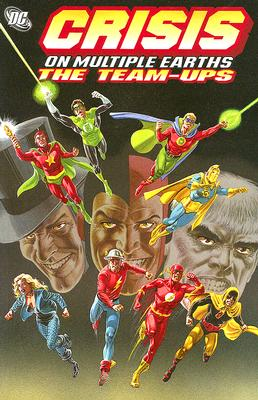Crisis on Multiple Earths: Volume 1 - The Teams-Ups - Fox, Gardner, and Various, and Broome, John