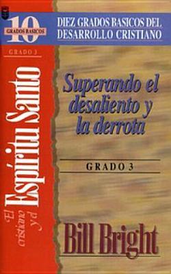 Cristiano y El ESP-Ritu Santo, El (Grado 3): The Christian and the Holy Spirit: Step 3 - Bright, B