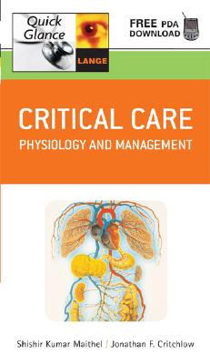 Critical Care: Physiology and Management - Maithel, Shishir K, and Critchlow, Jonathan (Editor)