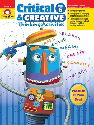 Critical & Creative Thinking ACT Grade 6+ - Evan-Moor Educational Publishers