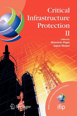 Critical Infrastructure Protection II - Papa, Mauricio (Editor)