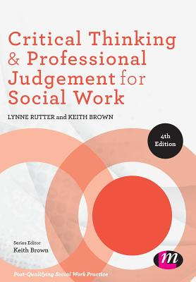 Critical thinking for social work keith brown
