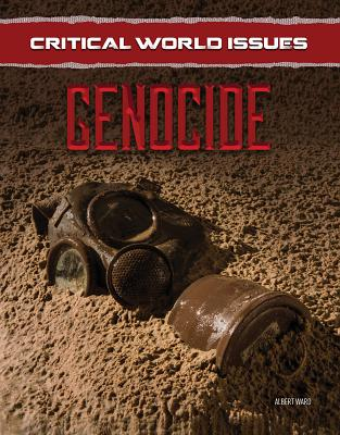 Critical World Issues: Genocide - Ward, Albert
