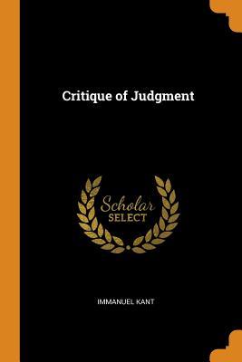 Critique of Judgment - Kant, Immanuel