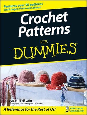 Crochet Patterns for Dummies - Brittain, Susan