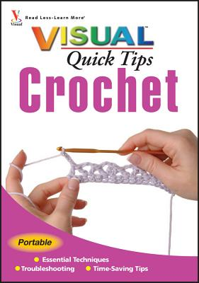 Crochet Visual Quick Tips - Keim, Cecily