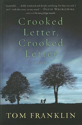 Crooked Letter, Crooked Letter - Franklin, Tom