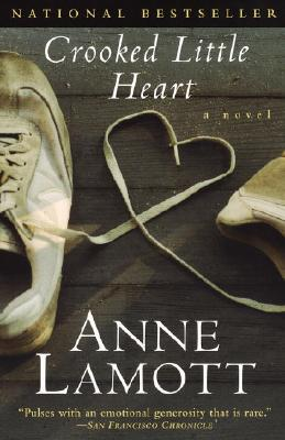 Crooked Little Heart - Lamott, Anne