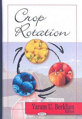 Crop Rotation - Berklian, Yaram U (Editor)