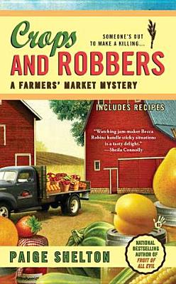 Crops and Robbers - Shelton, Paige