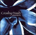 Crosby & Nash [Highlights]