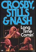 Crosby, Stills & Nash: Long Time Comin'