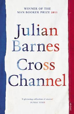 Cross Channel - Barnes, Julian