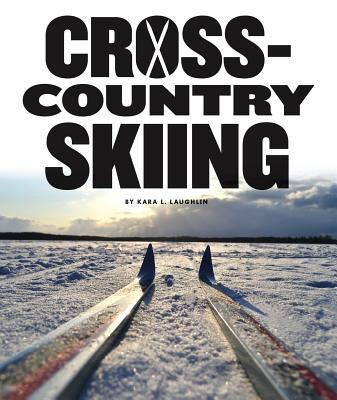 Cross-Country Skiing - Laughlin, Kara L